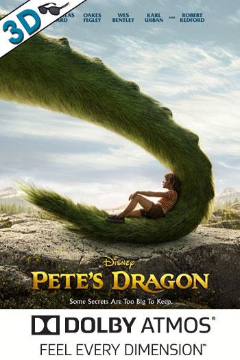 Pete's Dragon 3D ATMOS - 2016-08-12 00:00:00