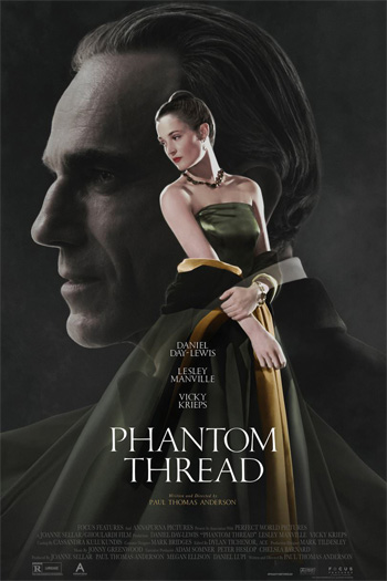 Phantom Thread - Feb 9, 2018