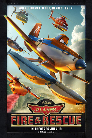 Planes Fire and Rescue - Jul 18, 2014