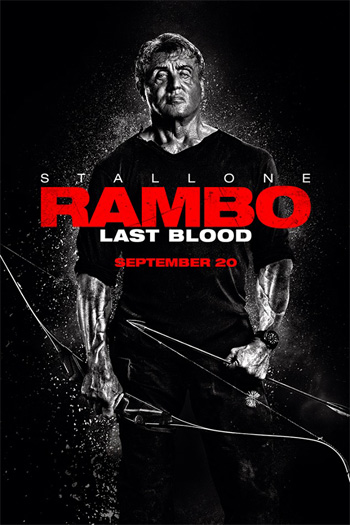 Rambo: Last Blood - Sep 20, 2019