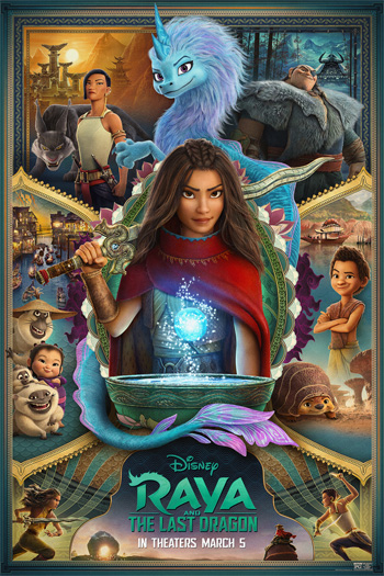 Raya and the Last Dragon - Mar 19, 2021