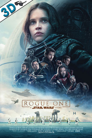 Rogue One 3D - 2016-12-16 00:00:00