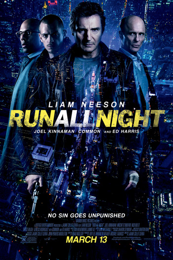 Run All Night - Mar 13, 2015