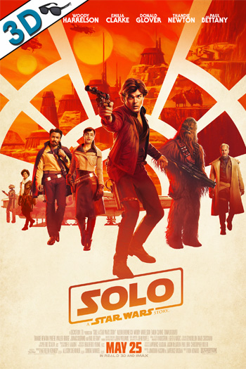 Solo: A Star Wars Story 3D - 2018-05-25 00:00:00