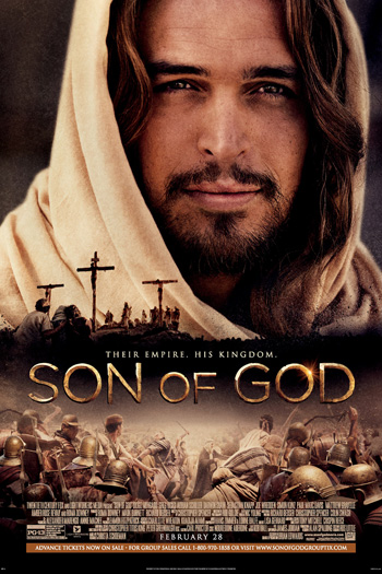 Son of God - Feb 28, 2014