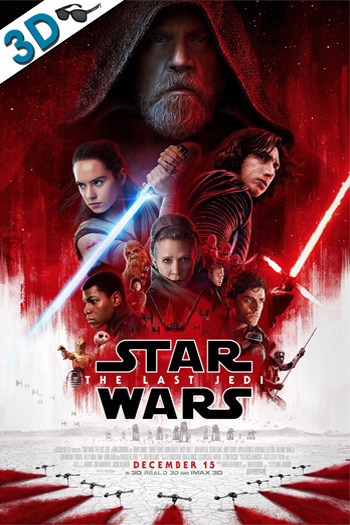 Star Wars: The Last Jedi 3D - 2017-12-15 00:00:00