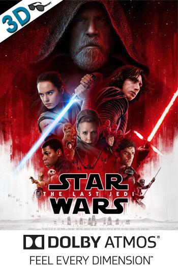 Star Wars: The Last Jedi 3D ATMOS - 2017-12-15 00:00:00