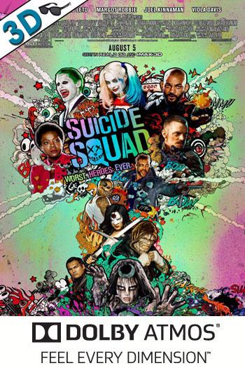 Suicide Squad 3D ATMOS - 2016-08-05 00:00:00