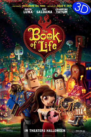 The Book of Life 3D - 2014-10-17 00:00:00