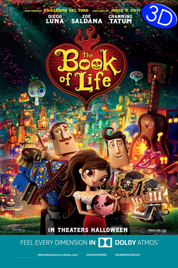 The Book of Life 3D Atmos - 2014-10-17 00:00:00