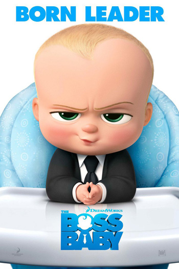 The Boss Baby - Mar 31, 2017