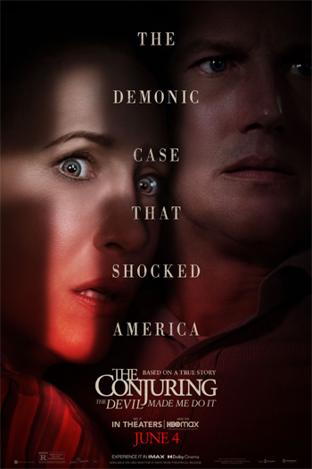 The Conjuring: The Devil Made Me Do It - Jun 4, 2021