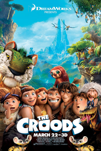 The Croods 3D - Mar 22, 2013