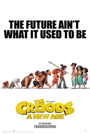 The Croods: A New Age - Apr 16, 2021