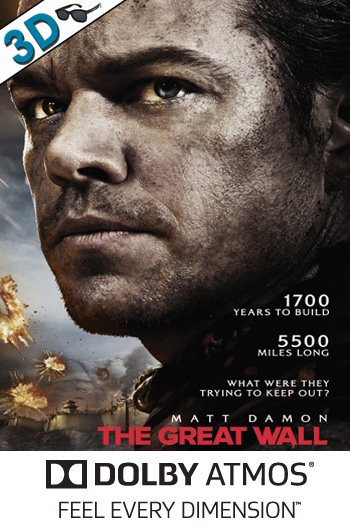 The Great Wall 3D ATMOS - 2017-02-17 00:00:00