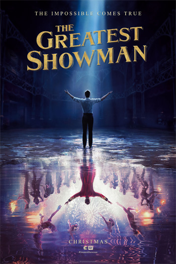 The Greatest Showman - Dec 20, 2017