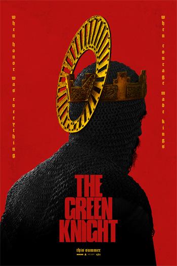 The Green Knight - Jul 30, 2021