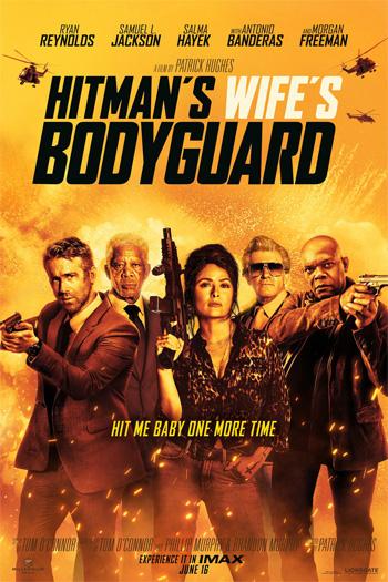 The Hitman's Wife's Bodyguard - Jun 16, 2021
