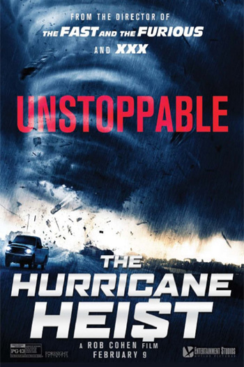 The Hurricane Heist - 2018-03-09 00:00:00