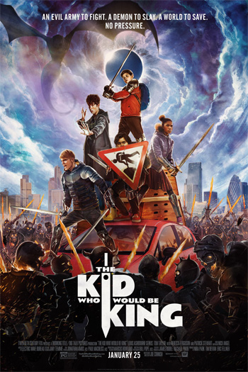 The Kid Who Would Be King - Jan 25, 2019
