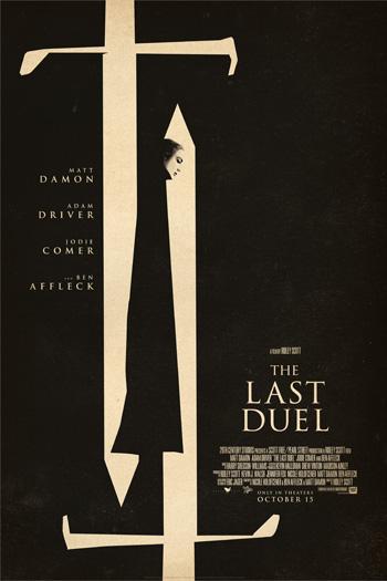 The Last Duel - Oct 15, 2021
