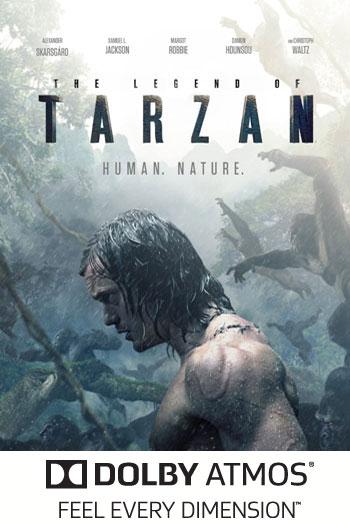 The Legend of Tarzan ATMOS - 2016-07-01 00:00:00