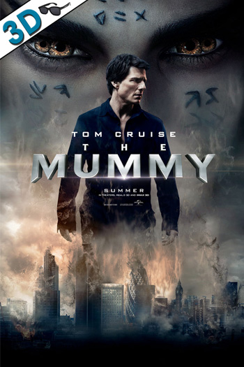 The Mummy 3D - 2017-06-09 00:00:00