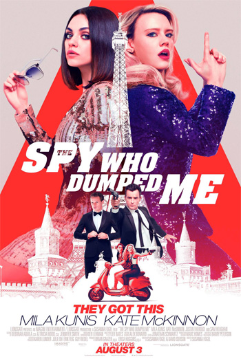The Spy Who Dumped Me - 2018-08-03 00:00:00