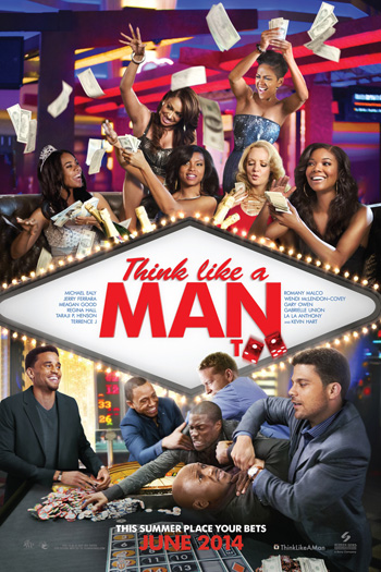Think Like A Man Too - Jun 20, 2014
