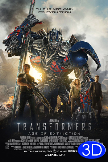 Transformers Age of Extinction 3D - 2014-06-27 00:00:00