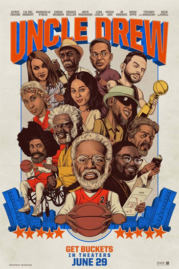 Uncle Drew - Jun 29, 2018