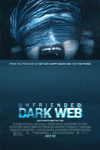 Unfriended: Dark Web - 2018-07-20 00:00:00
