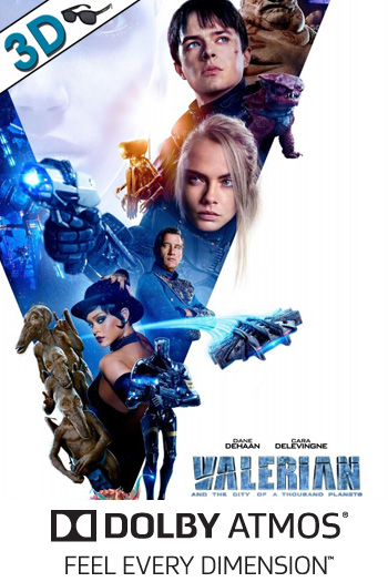 Valerian and the City of a Thousand Planets 3D ATMOS - 2017-07-21 00:00:00