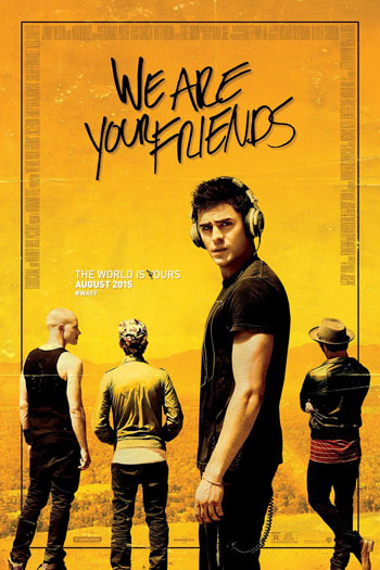 We Are Your Friends - 2015-08-28 00:00:00