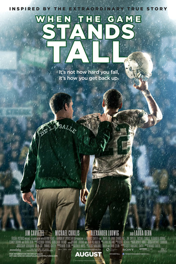 When the Game Stands Tall - Aug 22, 2014