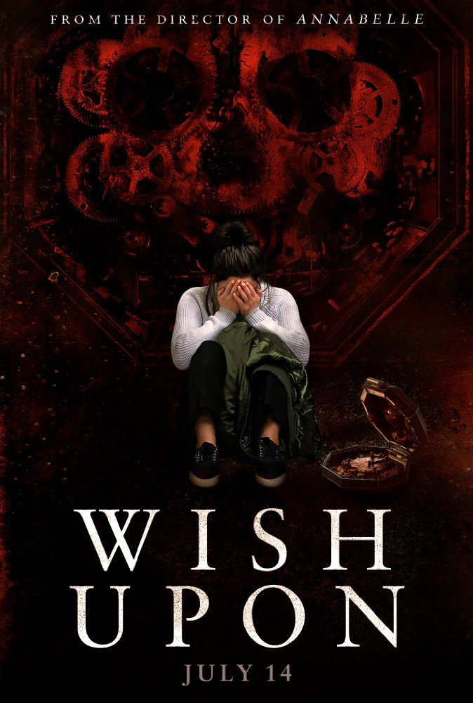 Wish Upon - Jul 14, 2017