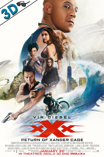 xXx: The Return of Xander Cage 3D - 2017-01-20 00:00:00