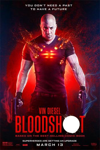 Bloodshot - Mar 13, 2020