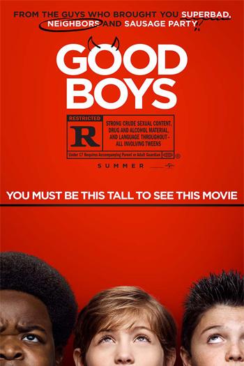 Good Boys - Aug 16, 2019