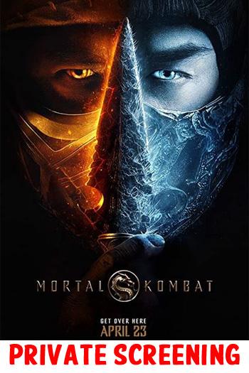Mortal Kombat - PRIVATE SCREENING