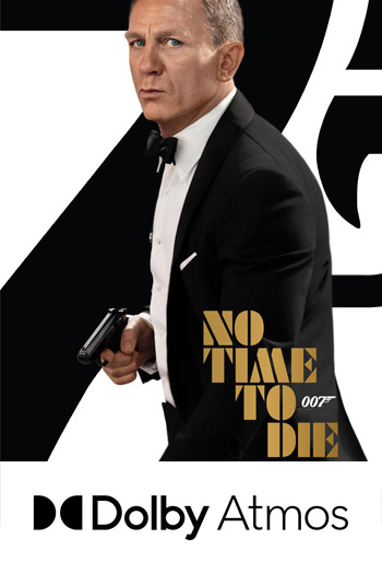 No Time to Die ATMOS - 2021-10-08 00:00:00