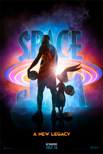Space Jam: A New Legacy - Jul 16, 2021