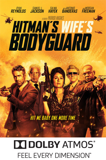 The Hitman's Wife's Bodyguard ATMOS - 2021-06-16 00:00:00