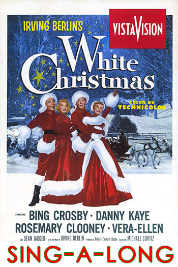 White Christmas Sing-A-Long - Christmas Series - Dec 9, 2019
