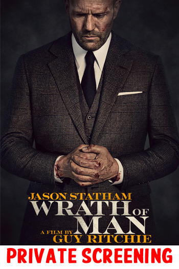 Wrath of Man - PRIVATE SCREENING